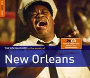The Rough Guide To The Music Of New Orleans , Various Artists