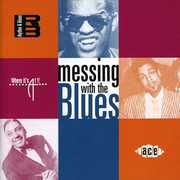Messing With The Blues [Import]