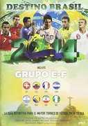 Destino Brasil 2014-Grupo E F [Import]