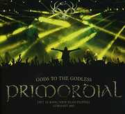 Gods To The Godless (Live At Bang Your Head 2015) [Import] , Primordial