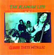 Clouds Taste Metallic , The Flaming Lips