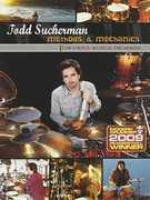 Methods & Mechanics For Useful Drumming