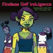 Frankenstein Girls Will Seem Strangely Sexy [Import] , Mindless Self Indulgence