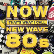 Now That's What I Call New Wave 80s , Various Artists