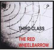 Third Class : Red Wheelbarrow