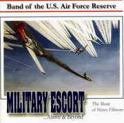 Military Escort: Music of Henry Fillmore
