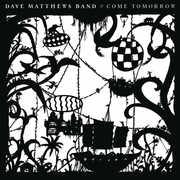 Come Tomorrow , Dave Matthews