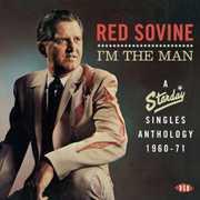 I'm the Man: Starday Singles Anthology 1960 - 1971 [Import]