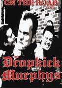On the Road with the Dropkick Murphys , Dropkick Murphys