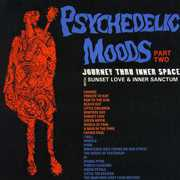 Psychedelic Moods Part Two: Journey Thru Inner Space