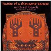 Hands of a Thousand Dances