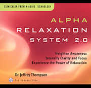 Alpha Relaxation System 2.0 , Jeffrey D. Thompson