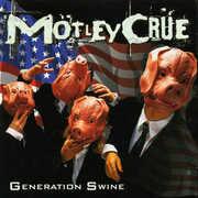 Generation Swine [Explicit Content]