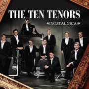 Nostalgica , The Ten Tenors