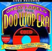 Great Labels Of The Doo Wop Era: Coed