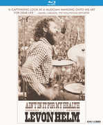 Ain't in It for My Health: A Film About Levon Helm , Amy Helm