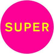 Super , Pet Shop Boys