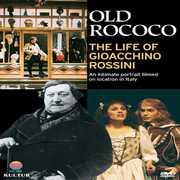 Old Rococo: Life of Gioacchino Rossini , Brian Blessed