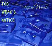 Too Weak's Notice