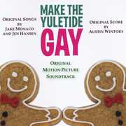 Make the Yuletide Gay (Original Motion Picture Soundtrack)