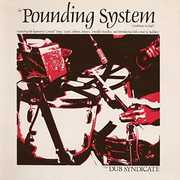 Pounding System , Dub Syndicate