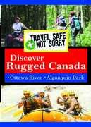 Travel Safe, Not Sorry Discover Rugged Canada