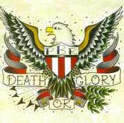 Death or Glory