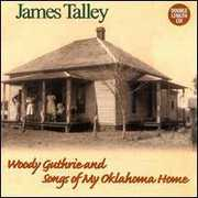 Woody Guthrie & Songs of My Oklahoma Home