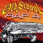 Old School Rap, Vol. 4 , Various Artists