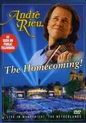 André Rieu: The Homecoming , André Rieu