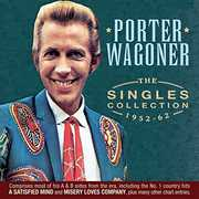 The Singles Collection 1952-62 , Porter Wagoner