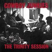 Trinity Session [Import] , Cowboy Junkies