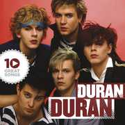 10 Great Songs , Duran Duran