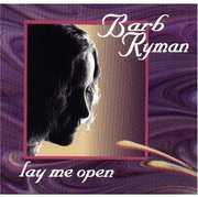Lay Me Open
