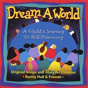 Dream a World-A Childs Journey to Self-Discovery