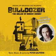 Bulldozer: The Ballad of Robert Moses (Original Off-Broadway Cast Rec)