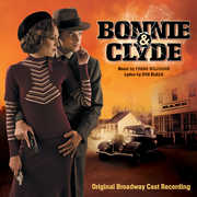 Bonnie & Clyde , Cast Recording