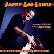 Rockin' My Life Away , Jerry Lee Lewis