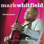 Live & Uncut , Mark Whitfield