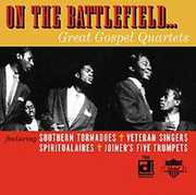 On The Battlefield, Great Gospel Quartets