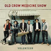 Volunteer , Old Crow Medicine Show