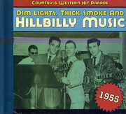 1955-Dim Lights Thick Smoke & Hilbilly Music Count