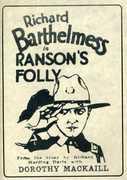 Ransom's Folly , Richard Barthelmess