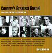 Country's Greatest Gospel: Songs Of The Century - Gold Edition , Various Artists