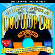 Beltone Records: Great Labels of the Doo Wop /  Various