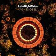 Late Night Tales: Agnes Obel , Agnes Obel
