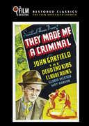 They Made Me a Criminal , John Garfield
