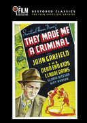 They Made Me a Criminal , John Garfield
