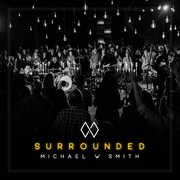 Surrounded , Michael Smith W