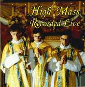 High Mass Recorded Live